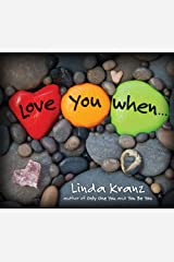 Love You When... Kindle Edition