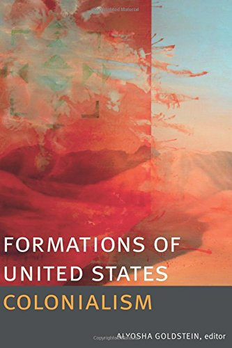Formations of United States Colonialism