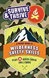 Search : Survive & Thrive: A Pocket Guide To Wilderness Safety Skills