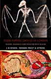 Flesh-ripping Ghouls of London, Thomas Peckett Prest and James Malcolm Rymer, 1902197518