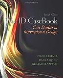 The ID CaseBook: Case Studies in Instructional Design