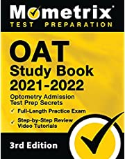 OAT Study Book 2021-2022: Optometry Admission Test Prep Secrets, Full-Length Practice Exam, Step-by-Step Review Video Tutorials: [3rd Edition]