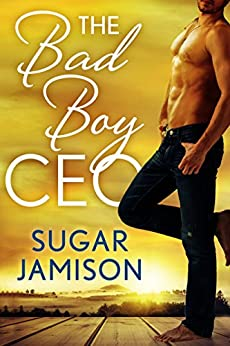 The Bad Boy CEO (The Bad Boys of Destiny) by [Jamison, Sugar]