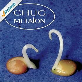 Chug - Metalon