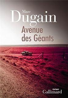 Avenue des géants : roman, Dugain, Marc