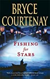 Fishing For Stars by Courtenay, Bryce (2010) Paperback