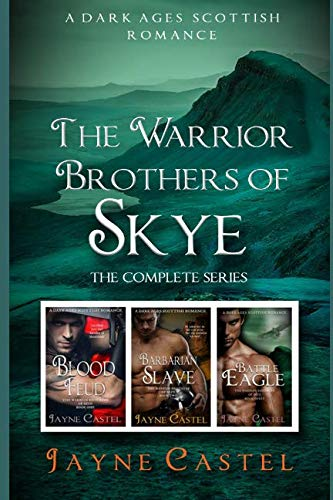 The Warrior Brothers of Skye: The Complete Series: A Dark Ages Scottish Romance by Independently published
