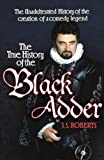 The True History of the Black Adder, J. F. Roberts, 1848093470