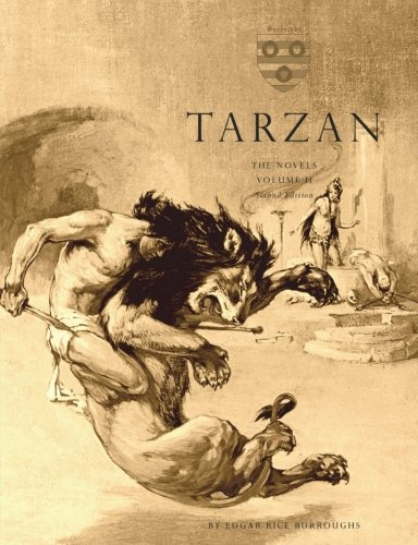 Tarzan: The Novels: Volume 2 (Four Novels) [Second Edition]