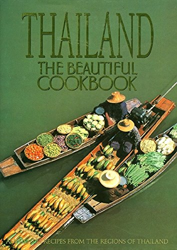 Thailand: The Beautiful Cookbook by Panurat Poladitmontr