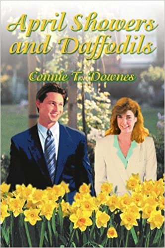 Book April Showers and Daffodils by Connie Downes (2003-02-24)
