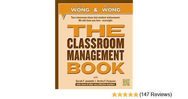 The Classroom Management Book Harry K Wong Rosemary T Wong