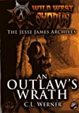 The Jessie James Archives, Clint Werner, 0988953285