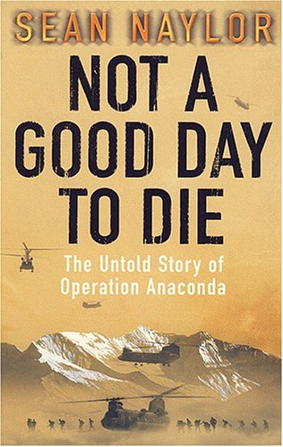 Anaconda: The Untold Story of Operation Anaconda pdf
