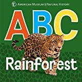 ABC Rainforest (AMNH ABC Board Books) offers