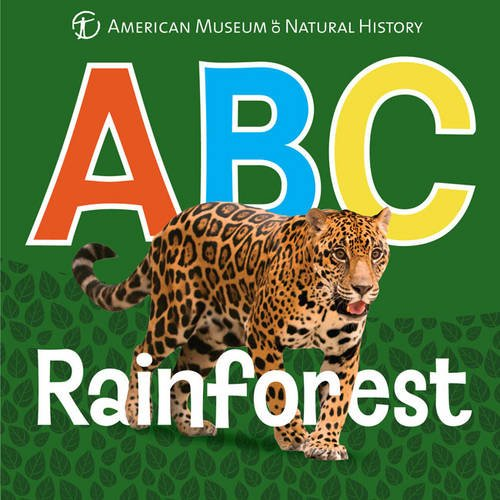 ABC Rainforest (AMNH ABC Board Books)