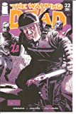Walking Dead #32 1st Printing! NM Kirkman (Walking Dead)