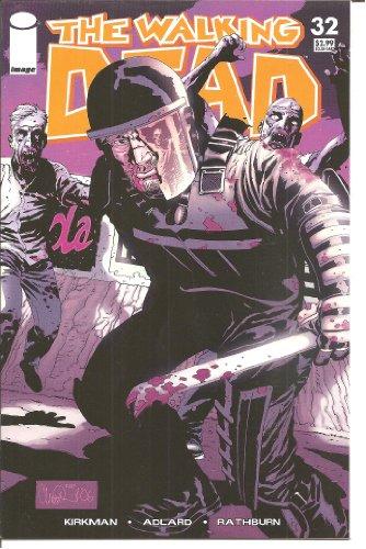 Walking Dead #32 1st Printing! NM Kirkman (Walking Dead)