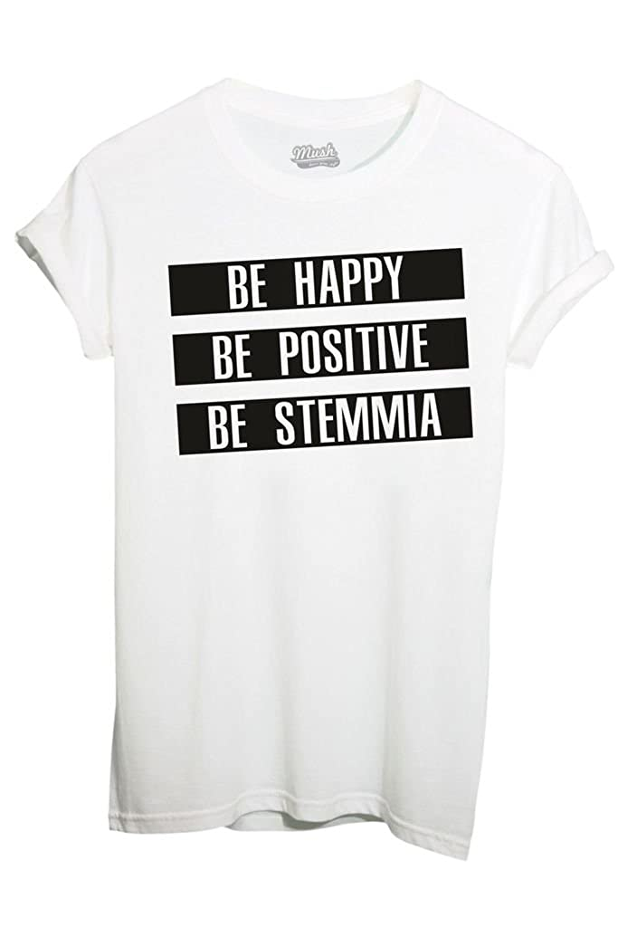 T-Shirt BE HAPPY BE STEMMIA - FUNNY by iMage Dress Your Style imshT-IT-1328-parent