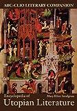 Encyclopedia of Utopian Literature, Mary Ellen Snodgrass, 0874367573