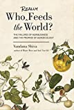 img - for Who Really Feeds the World?: The Failures of Agribusiness and the Promise of Agroecology book / textbook / text book
