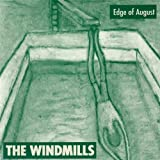 Edge of August by Windmills (2013-05-04)