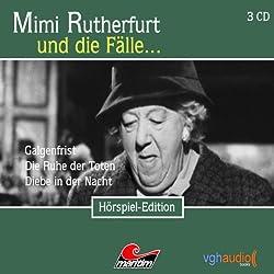 Mimi Rutherfurt und die Fälle... Galgenfrist, Die Ruhe der Toten, Diebe in der Nacht