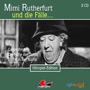 Mimi Rutherfurt und die Fälle... Galgenfrist, Die Ruhe der Toten, Diebe in der Nacht Performance
