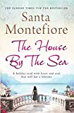 Front cover for the book The House by the Sea by Santa Montefiore