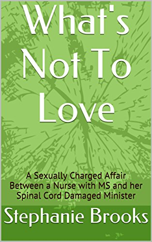 What's Not To Relish: A Sexually Charged Affair Between a Nurse with MS and her Spinal Cord Damaged Minister