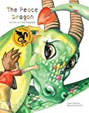 The Peace Dragon (Peace Dragon Tales)