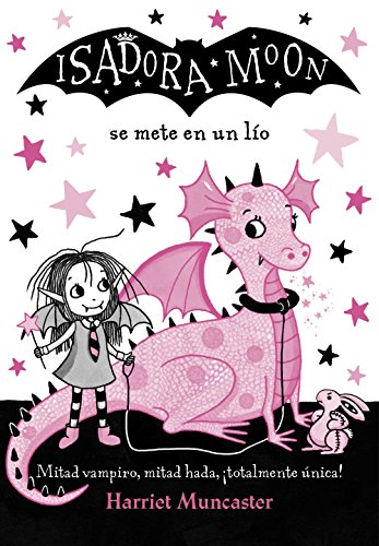 Isadora Moon se mete en un lío (Isadora Moon) (Spanish Edition) by
