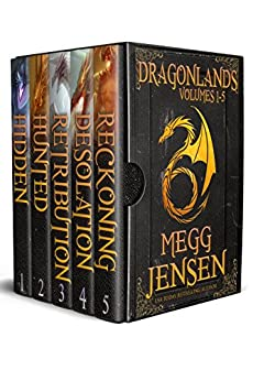 Dragonlands Omnibus: Hidden, Hunted, Retribution, Desolation, and Reckoning by [Jensen, Megg]