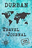Durban Travel Journal: Notebook 120 Pages 6x9 Inches - City Trip Vacation Planner Travel Diary Farewell Gift Holiday Planner