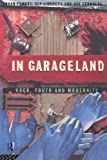 In Garageland, Johan Fornas and Ulf Lindberg, 0415085020