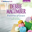 Patterns of Grace: Devotions from the Heart Audiobook by Debbie Macomber Narrated by Joyce Bean