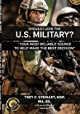 Book cover image for Should I Join The U.S. Military ?