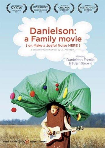 Danielson  A Family Movie  Or  Make A Joyful Noise Here