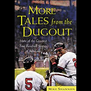 More Tales from the Dugout Audiobook