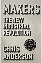Makers: The New Industrial Revolution by Chris Anderson (2012-09-13) Hardcover