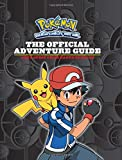 img - for The Official Adventure Guide: Ash's Quest from Kanto to Kalos (Pokemon) book / textbook / text book