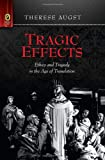 Tragic Effects, Therese Augst, 0814211836