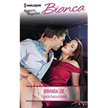 Trayecto hacia el deseo (Bianca)