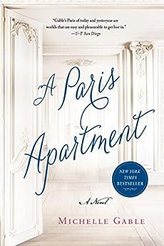 A Paris Apartment: A Novel by [Gable, Michelle]