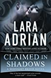 Book cover from Claimed in Shadows: A Midnight Breed Novel (The Midnight Breed Series) (Volume 15) by Lara Adrian