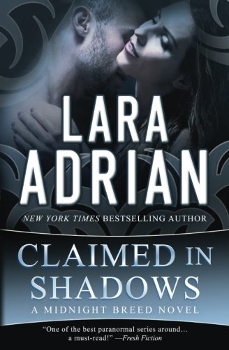 Claimed in Shadows: A Midnight Breed Novel (The Midnight Breed Series) (Volume 15) by CreateSpace Independent Publishing Platform