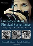 img - for Fundamentals of Physical Surveillance: A Guide for Uniformed and Plainclothes Personnel book / textbook / text book