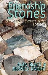 The Friendship Stones (An Ozark Mountain Series Book 1)