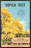 Tropical Trees, Dorothy Hargreaves and Bob Hargreaves, 0910690057