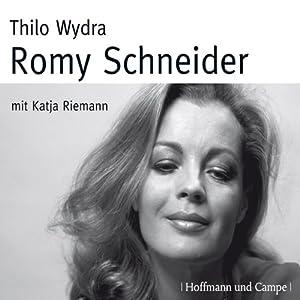 Romy Schneider Hörbuch
